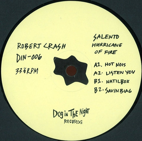 "Robert Crash - Salento Hurricane on Fire - 12"" - Dog in the Night - DIN-06"