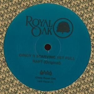 "Gingy Ft. Starving Yet Full - Rapt - 12"" - Clone Royal Oak - Royal 24"