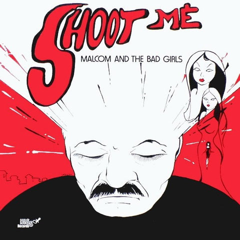 "Malcolm and The Bad Girls - Shoot Me - 12"" - La Discoteca - dss04-his008"