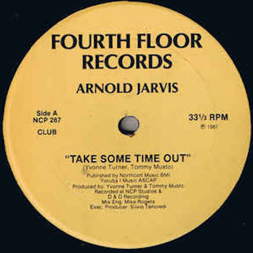 "Arnold Jarvis - Take Some Time Out - 12"" - Fourth Floor Records - FF287R"