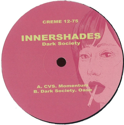 "Innershades - Dark Society - 12"" - Creme Organization - 12-75"