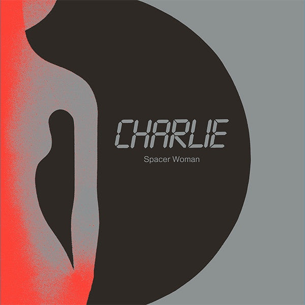 "Charlie - Spacer Woman - 12"" - Dark Entries - DE-077"