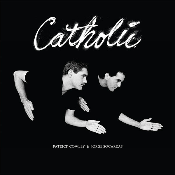 Patrick Cowley & Jorge Socarras - Catholic - 2xLP - Dark Entries - DE-080