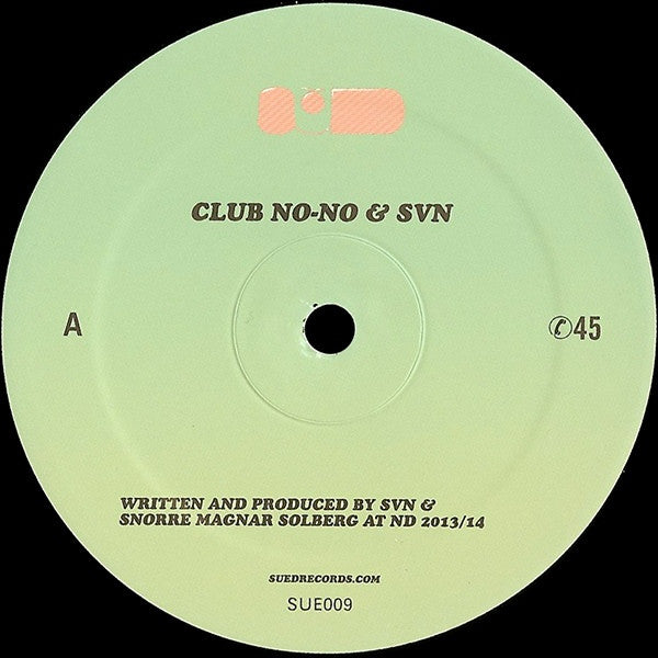 "Club No-No & SVN - Club No-No & SVN - 12"" - SUED - SUE009"