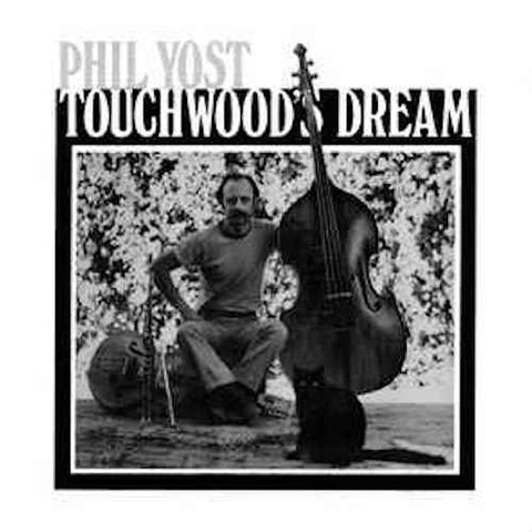 Phil Yost - Touchwood's Dream - LP - Not On Label - PYTD