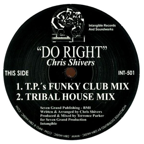 "Chris Shivers - Do Right - 12"" - Intangible Records & Soundworks - INT-501"