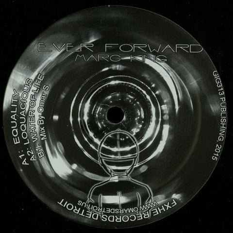 "Marc King - Ever Forward - 12"" - FXHE - FXHEMDK"