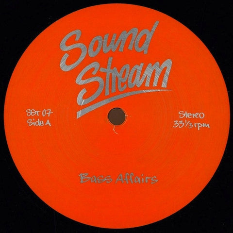 "Sound Stream - Bass Affairs - 12"" -  Sound Stream - SST 07"