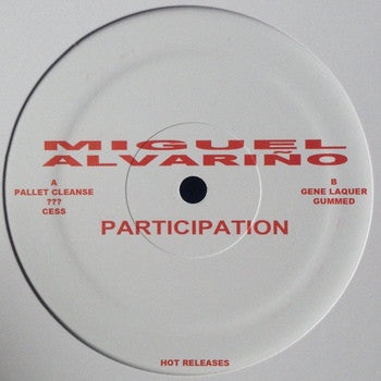 Miguel Alvarino - Participation - LP - Hot Releases - HOT-41