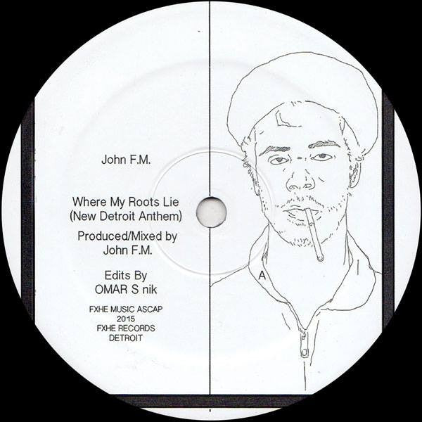 "John FM - Where My Roots Lie - 12"" - FXHE - FXHEJFM"