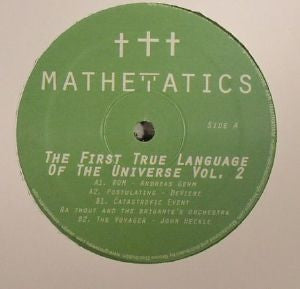 "VA - The First True Language of the Universe Volume 2 - 12"" -  Mathematics Recordings - MATH 079"