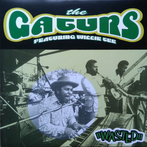 The Gaturs Featuring Willie Tee - Wasted - LP - Funky Delicacies - DEL LP 0001