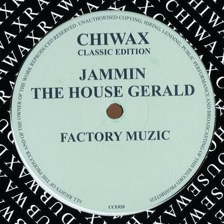 "Jammin the House Gerald - Factory Muzic - 12"" - Chiwax - CCE020"