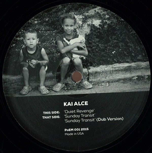 "Kai Alce - Sunday Transit / Quiet Revenge - 12"" - People of Earth - PoEM 001"