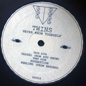 "Twins - Never Know Yourself - 12"" - CGI Records - CGI 012"