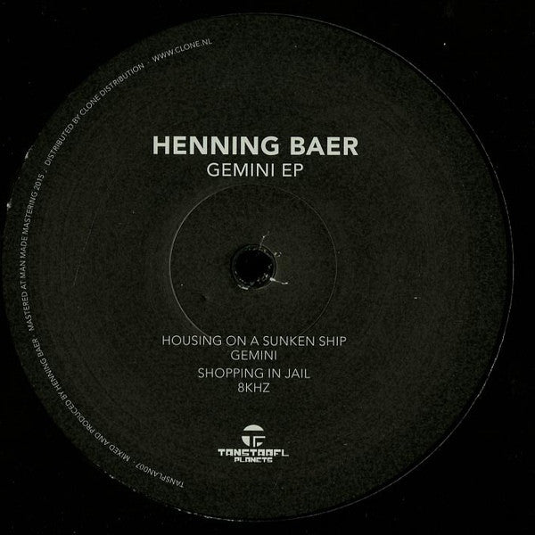"Henning Baer - Gemini EP - 12"" -  Tanstaafl Planets - TANSPLAN 007"
