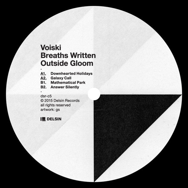 "Voiski - Breaths Written Outside Gloom - 12"" -  Delsin - DSR-C5"