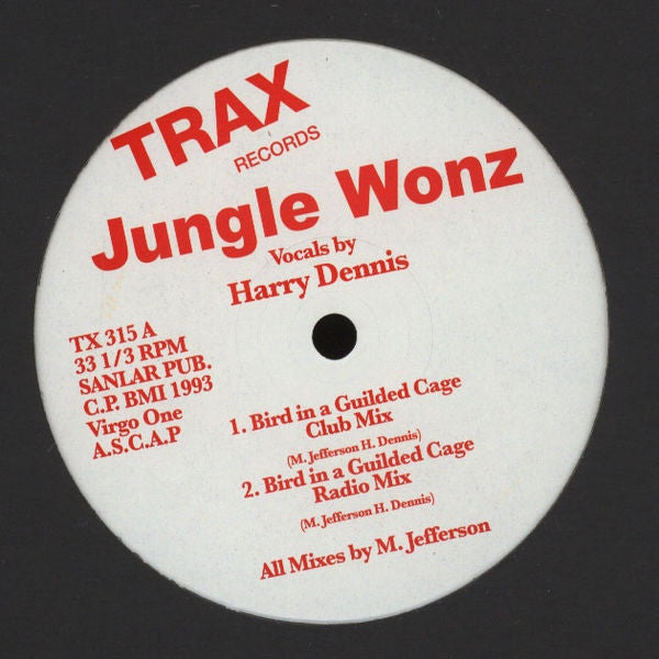 Jungle Wonz - Bird In A Guilded Cage - Trax Records - TX 315