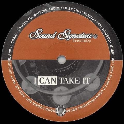 "Theo Parrish - I Can Take It - 12"" -  Sound Signature - SS010"