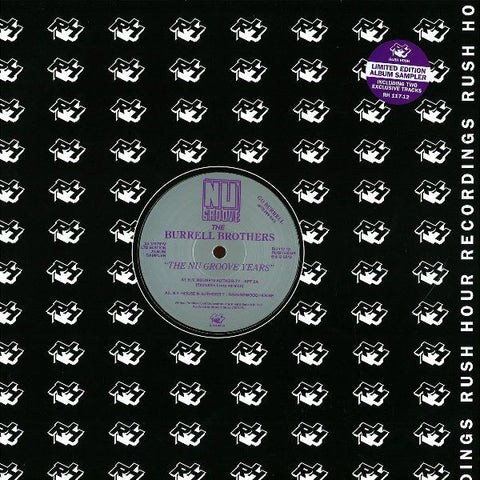 "The Burrell Brothers - The Nu Groove Years Sampler - 12"" - Rush Hour - RH 117-12"
