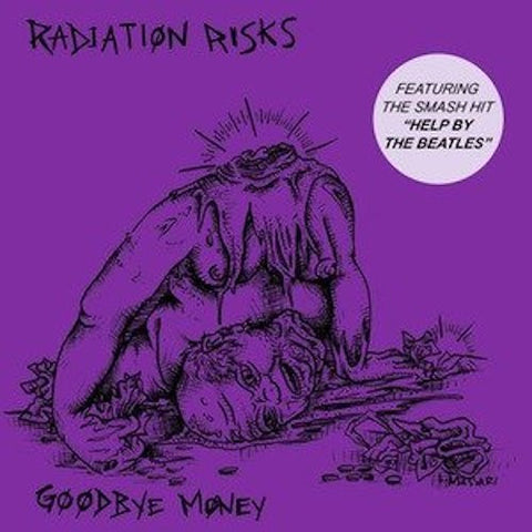 "Radiation Risks - Goodbye Money - 7"" - Lumpy Records - LR68"
