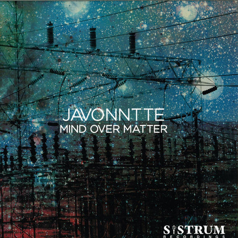 "Javonntte - Mind Over Matter - 12"" - Sistrum Recordings - SIS 028"