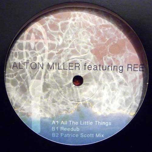 "Alton Miller featuring Ree - All the Little Things - 12"" - Sistrum Recordings - SIS-AMILLER"