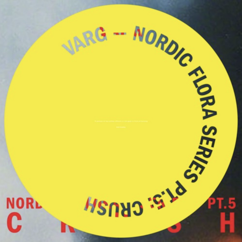 Varg - Nordic Flora Series Pt.5: Crush - 2xLP - Posh Isolation - POSHISOLATION209