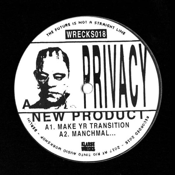 "Privacy - New Product EP - 12"" - Klasse Wrecks - WRECKS018"