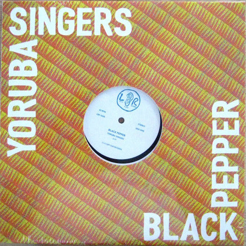 "Yoruba Singers - Black Pepper - 12"" - Left Ear Records - LER1006"