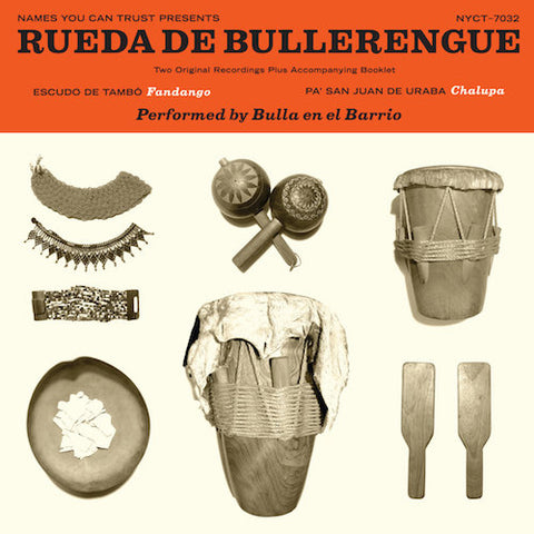 "Bulla en el Barrio - Rueda de Bullerengue - 7"" - Names You Can Trust - NYCT-7032"