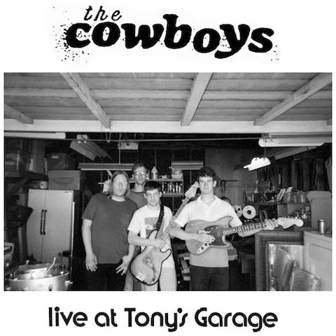 "The Cowboys - Live at Tony's Garage - 7"" - Feel It Records - FEELIT17"