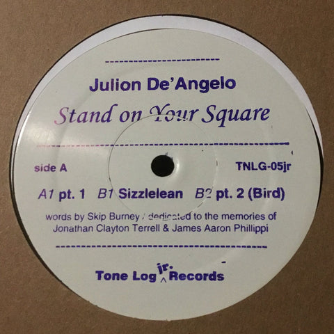 "Julion De'Angelo - Stand On Your Square - 12"" - Tone Log Jr. - TNLG05jr"