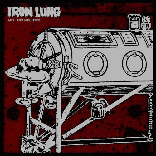 Iron Lung - Life. Iron Lung. Death - LP - Iron Lung Records - LUNGS-069