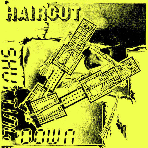 "Haircut - Shutting Down - 7"" - Feel It Records - FEELIT14"