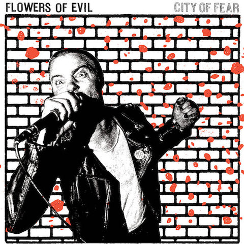 Flowers of Evil - City of Fear - LP - Deranged Records - DY303