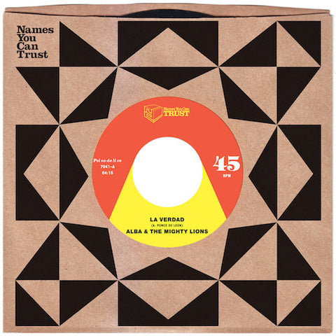 "Alba & The Mighty Lions - La Verdad - 7"" - Names You Can Trust - NYCT-7041"
