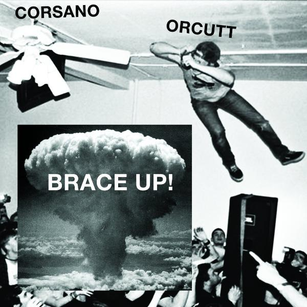 Chris Corsano & Bill Orcutt - Brace Up! - LP - Palilalia Records - PAL 053LP