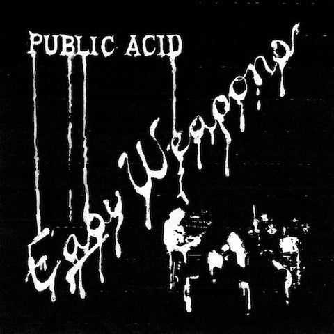 Public Acid - Easy Weapon - LP - 18-0571