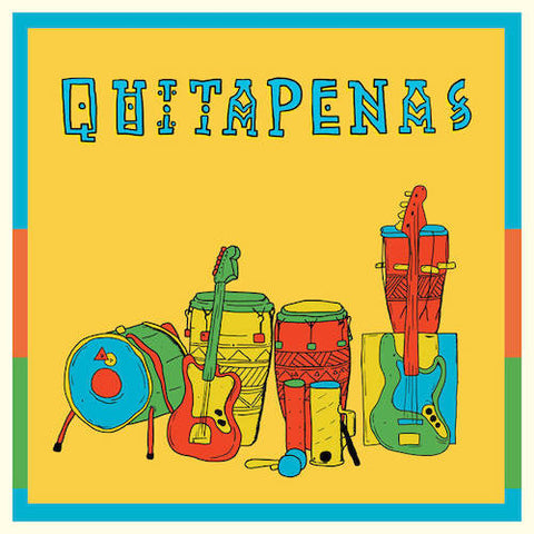 "Quitapenas - Ya Veran - 7"" - Names You Can Trust - NYCT-7031"