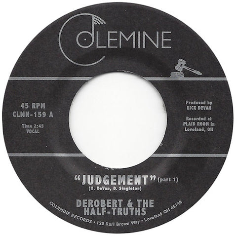 "DeRobert & The Half-Truths - Judgement - 7"" - Colemine Records - CLMN-159"