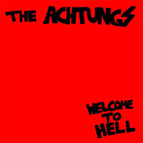 Achtungs - Welcome to Hell - LP - Going Underground Records - RNLD-35