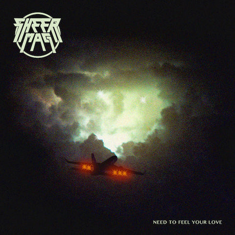 Sheer Mag - Need To Feel Your Love - LP - Wilsuns Recording Company - WRC-092