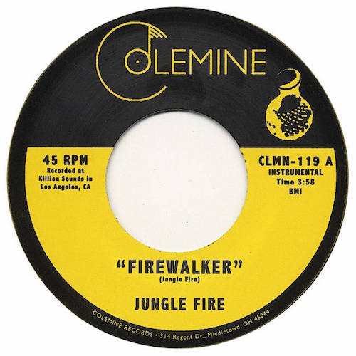 "Jungle Fire - Firewalker - 7"" - Colemine Records - CLMN-119"