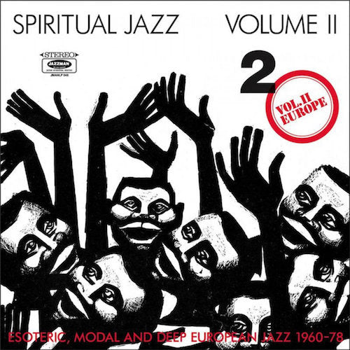 VA - Spiritual Jazz Volume II - Europe (Esoteric, Modal and Deep European Jazz 1960-78) - 2xLP - Jazzman - JMANLP046