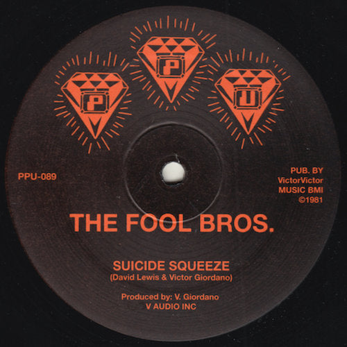 "The Fool Bros. - Suicide Squeeze - 12"" - Peoples Potential Unlimited - PPU-089"