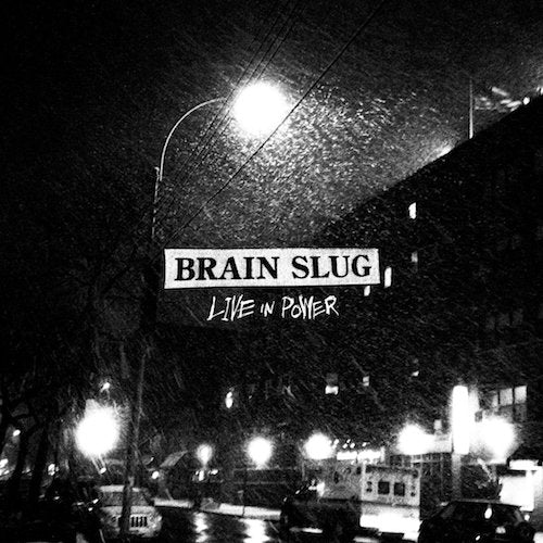 Brain Slug - Live in Power - LP - Just A Audial - JAA013