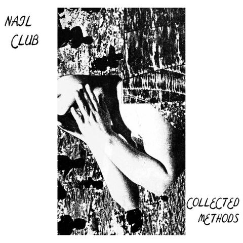 Nail Club - Collected Methods - LP - Hot Releases - HOT 52