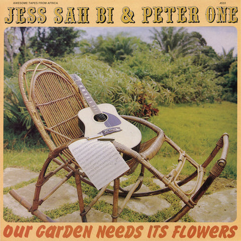 Jess Sah Bi & Peter One - Our Garden Needs Its Flowers - LP - Awesome Tapes From Africa - ATFA033LP