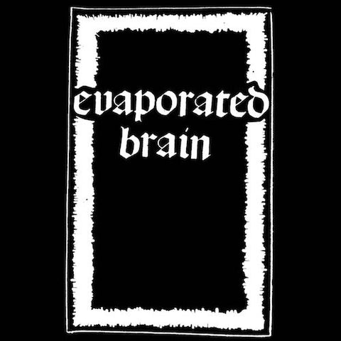 Evaporated Brain - Demo - CS - Scavenger of Death - NO19